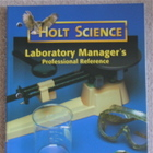 Holt Science Laboratory Manager&#039;s Professional Reference