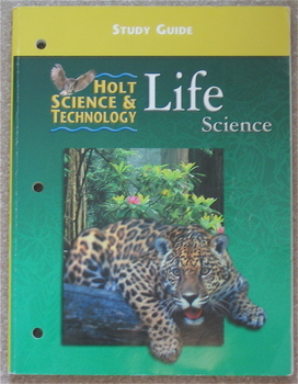 Holt Science and Technology Series Life Science Study Guide