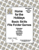Home for the Holidays Basic Skill File Folder Games