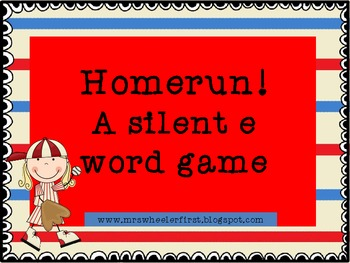 Homerun! A silent e game!
