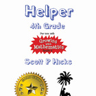 Homework Helper (4th Grade) (((For use with Growing with M