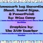 Homework Log, Board Signs, & PPT