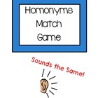 Homonyms Match Game