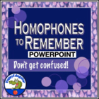 Homophones to Remember PowerPoint