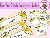 Honey Bee: Calendar Headings and Numbers