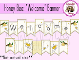 Honey Bee: 'Welcome' Banner