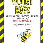 Unit 2  week 6, Honey Bees: 1st grade Reading Street