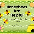 Honeybees Are Helpful Science, Math, and Literacy Mini Pack