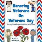 Honoring Veterans on Veterans' Day: CCSS ELA/Social Studie