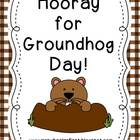 Hooray for Groundhog Day!