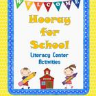 Hooray for School Literacy Centers Grades 1-2