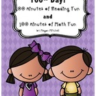 Hooray for the 100th Day: 100 minutes of Math and 100 minu