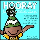 Hooray for the 100th Day! {Fun Activities for Little Learners}