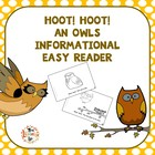 Hoot, Hoot!  An Owls Informational Easy Reader