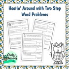 Hootin' Around With Two Step Word Problems - Addition