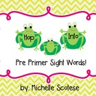 Hop Into Pre-Primer Sight Words