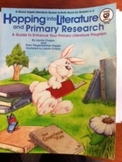 Hopping into Literature & Primary Research Literature Based  K-3