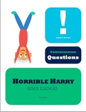 Horrible Harry Goes Cuckoo by Suzy Klien Comprehension Questions