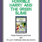 &quot;Horrible Harry and the Green Slime&quot; Questions and Projects