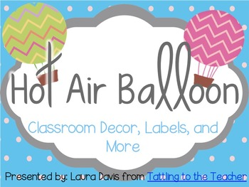 Hot Air Balloon Decor and Classroom Printables