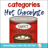 Hot Chocolate Categories: Preschool Speech Therapy