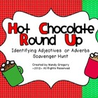 Hot Chocolate Round Up: Identifying Adjectives  or Adverbs
