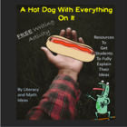 Hot Dog With Everything On It:  Fun Writing Activity
