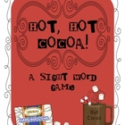 Hot, Hot Cocoa Sight Word Game