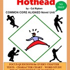 Hothead:  Common Core Aligned Novel Study