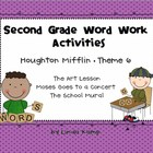 Houghton Mifflin Theme 6 Second Grade Word Work