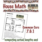 House Math - Common Core 7.G .1 - Scale Drawing - Geometry