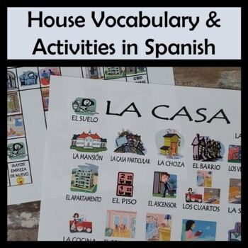 House Vocabulary Activities & Games Unit in Spanish (La Casa)