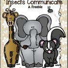How Do Animals and Insects Communicate...Freebie!