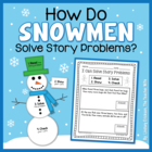 How Do Snowmen Solve Story Problems?