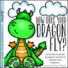 How Does Your Dragon Fly?  Question Words Activity and Craft