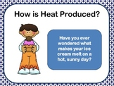 How Heat is Produced (PPT)
