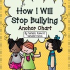 How I Will Stop Bullying {Anchor Chart}
