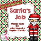 How Santa Got & Lost His Job - Common Core Aligned Literat