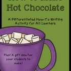 How To Make Hot Chocolate: A Differentiated How-To Writing