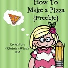 How To Make a Pizza {Procedural writing} K-2