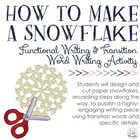 How To Make a Snowflake: Functional Writing &amp; Transition/L