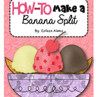 How To Writing: How To Make a Banana Split
