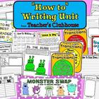 How-To Writing Unit from Teacher&#039;s Clubhouse