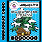 How To Writing for First Grade - January