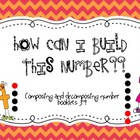 How can I build this number?? FREE Decomposing Number Booklets