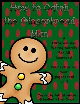 How to Catch the Gingerbread Man: A Differentiated Writing