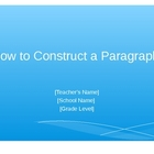 How to Construct a Complete Paragraph