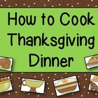 How to Cook Thanksgiving Dinner Writing
