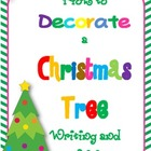 How to Decorate a Christmas Tree Common Core Writing and C