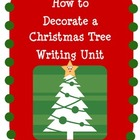 How to Decorate a Christmas Tree Writing Unit
